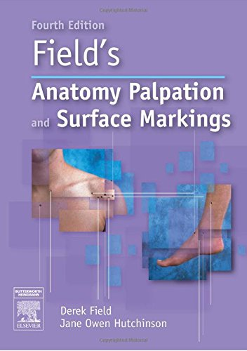 9780750688482: Field's Anatomy, Palpation and Surface Markings, 4e