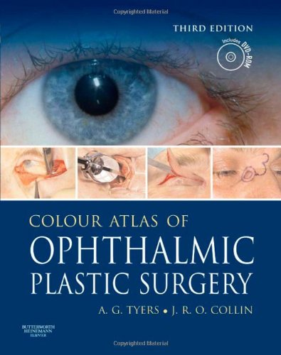 9780750688604: Colour Atlas of Ophthalmic Plastic Surgery with DVD, 3e