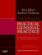 9780750688673: Practical General Practice: Guidelines for Effective Clinical Management, 5e
