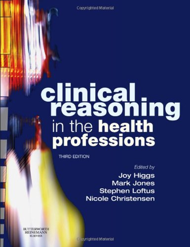 9780750688857: Clinical Reasoning in the Health Professions
