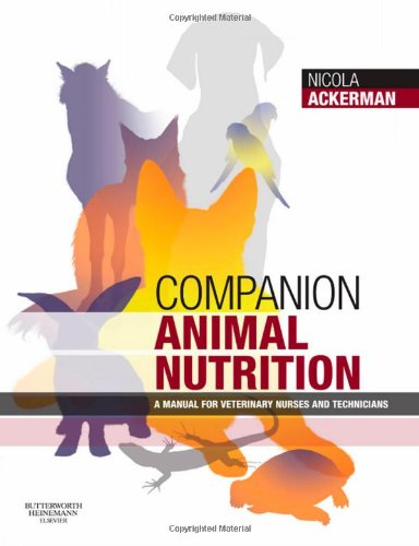 9780750688987: Companion Animal Nutrition: A Manual for Veterinary Nurses and Technicians