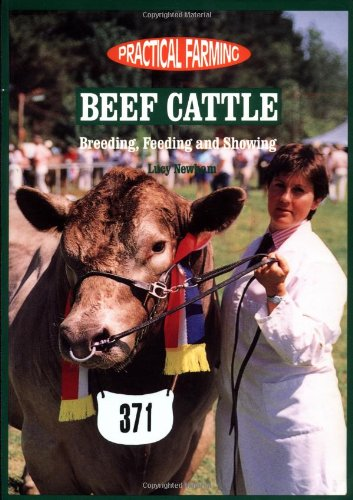 9780750689021: Beef Cattle: Breeding, Feeding, and Showing (Practical Farming)