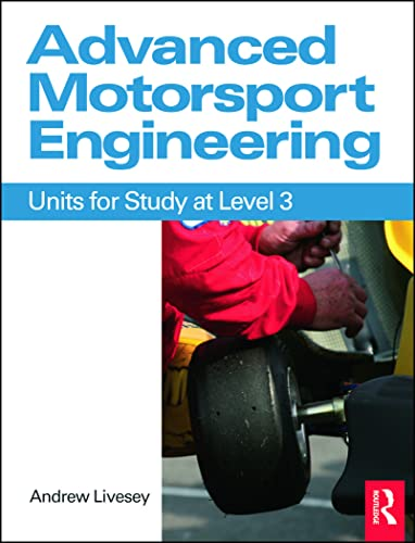 9780750689083: Advanced Motorsport Engineering: Units for Study at Level 3