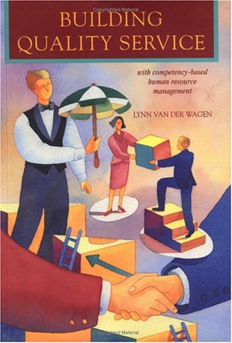 9780750689106: Building Quality Service: with competency-based human resource management