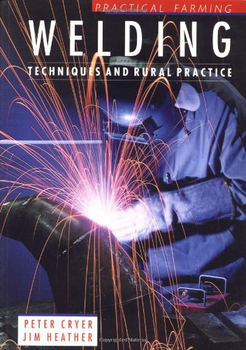 9780750689212: Welding: Techniques and Rural Practice (Practical Farming)