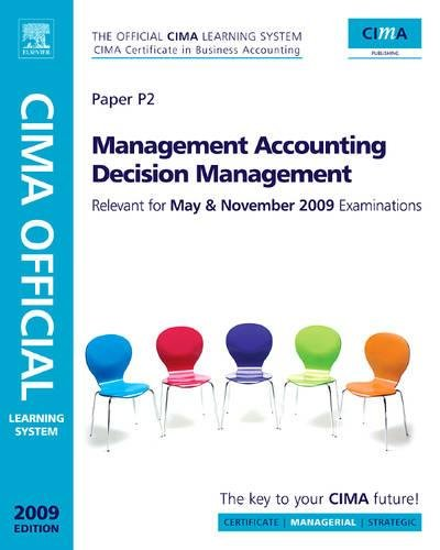 9780750689588: CIMA Official Learning System Management Accounting Decision Management, Fifth Edition (CIMA Managerial Level 2008)