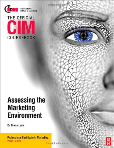 9780750689656: CIM Coursebook Assessing the Marketing Environment (Official CIM Coursebook)