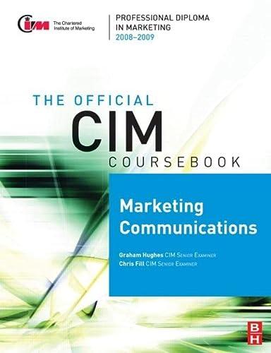 9780750689670: CIM Coursebook 08/09 Marketing Communications (Official CIM Coursebook)