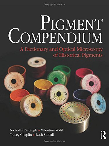 9780750689809: Pigment Compendium: A Dictionary and Optical Microscopy of Historic Pigments