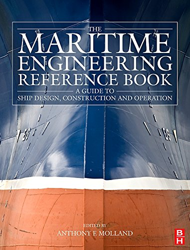 9780750689878: The Maritime Engineering Reference Book: A Guide to Ship Design, Construction and Operation
