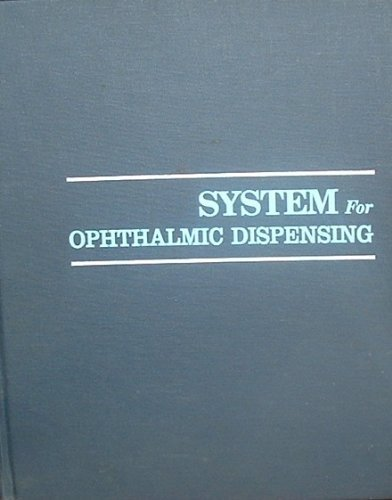 9780750690003: System for Ophthalmic Dispensing