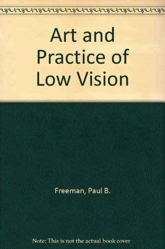 9780750690102: The Art and Practice of Low Vision