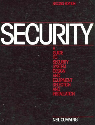 9780750690331: Security: A Guide to Security System Design and Equipment Selection and Installation