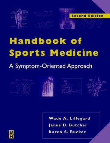 Handbook of Sports Medicine: A Symptom-Oriented Approach, 2e