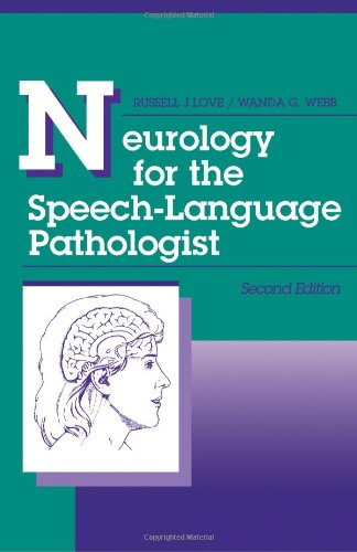 9780750690768: Neurology for the Speech-language Pathologist