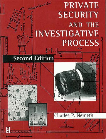 9780750690874: Private Security and the Investigative Process, Second Edition