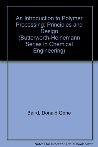 9780750691055: Polymer Processing: Principles and Design