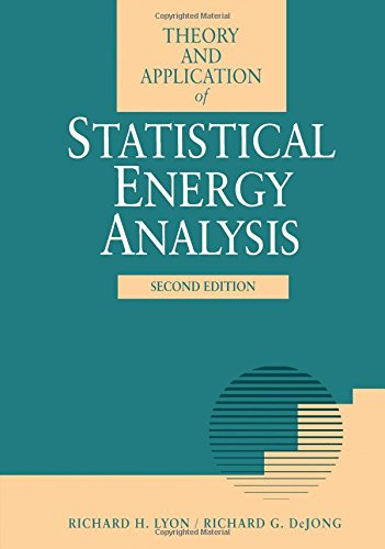 9780750691116: Theory and Application of Statistical Energy Analysis