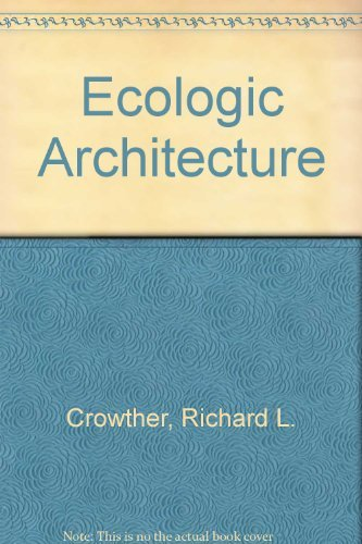 9780750691710: Ecologic Architecture:: The Ecologic Perspective for Design