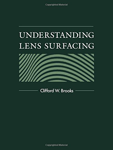 Understanding Lens Surfacing: Brooks OD, Clifford W.