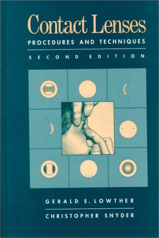 Contact Lenses: Procedures and Techniques, 2e: Lowther OD PhD,