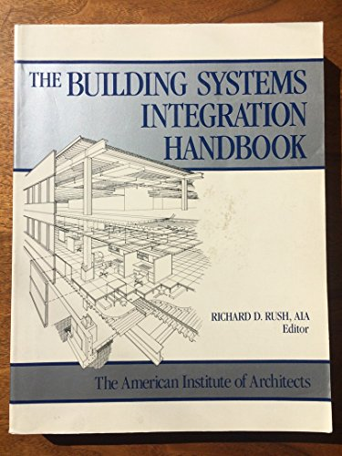9780750691987: The Building Systems Integration Handbook: The American Institute of Architects