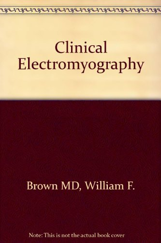9780750692045: Clinical Electromyography, 2e