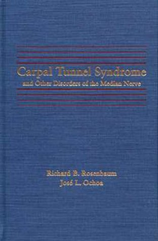 9780750692298: Carpal Tunnel Syndrome and Other Disorders of the Median Nerve, 1e