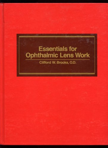 Essentials for Ophthalmic Lens Work