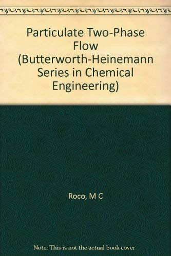 9780750692755: Particulate Two-Phase Flow (Butterworth-Heinemann Series in Chemical Engineering)