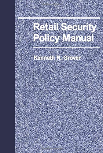9780750692953: Retail Security Policy Manual