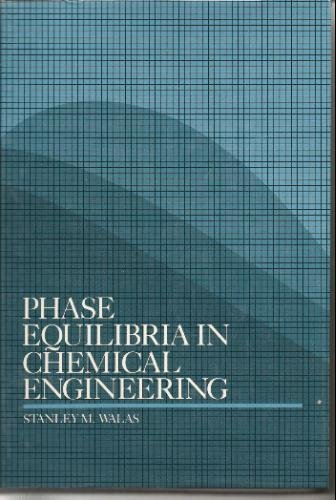 9780750693134: Phase Equilibria in Chemical Engineering