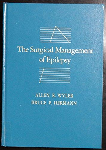 Surgical Management of Epilepsy, 1e: Allen R. Wyler, M.D.