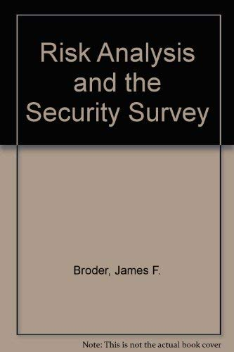 9780750694308: Risk Analysis and The Security Survey
