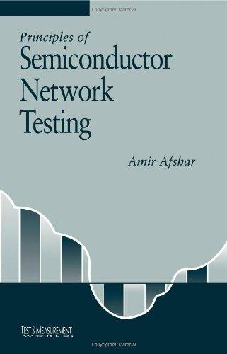 9780750694728: Principles of Semiconductor Network Testing (Test & Measurement)