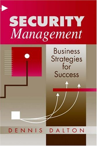 9780750694926: Security Management: Business Strategies for Success