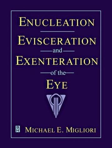 9780750694957: Enucleation, Evisceration, and Exenteration of the Eye, 1e