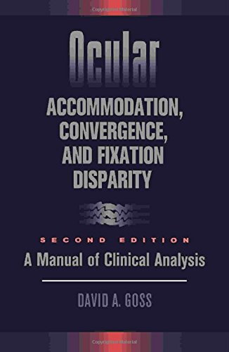 9780750694971: Ocular Accommodation, Covergence, and Fixation Disparity: A Manual of Clinical Analysis