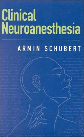 9780750695022: Clinical Neuroanesthesia, 1e