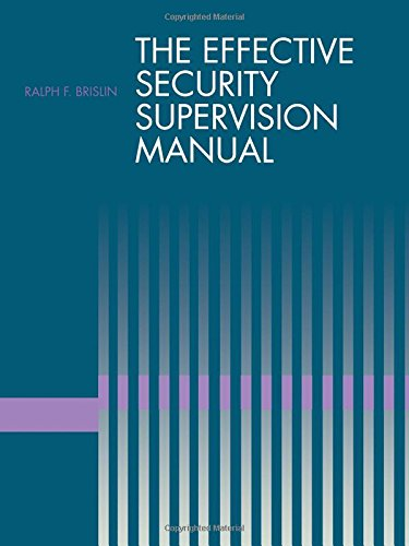 9780750696111: The Effective Security Supervision Manual