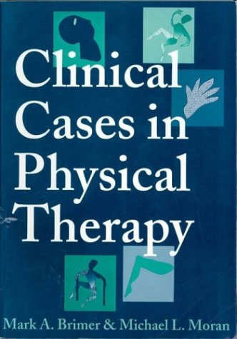 9780750696371: Clinical Cases in Physical Therapy, 1e