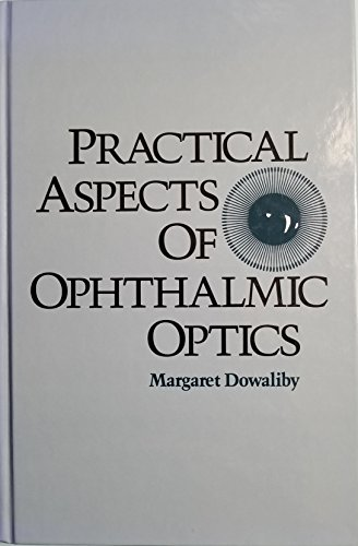 9780750696616: Practical Aspects of Ophthalmic Optics