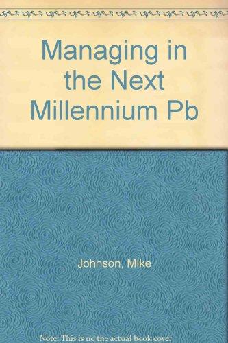 9780750696951: Managing in the Next Millennium Pb