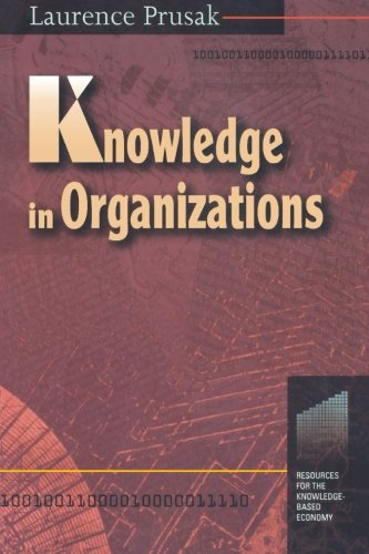 9780750697187: Knowledge in Organizations (Resources for the Knowledge-Based Economy