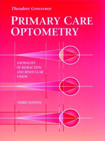 9780750697330: Primary Care Optometry: Anomalies of Refraction and Binocular Vision