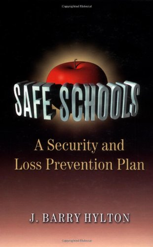 9780750697590: Safe Schools: A Security and Loss Prevention Plan