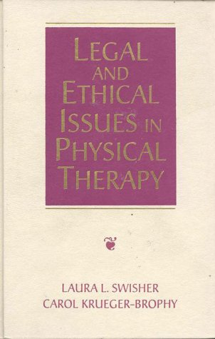 9780750697880: Legal and Ethical Issues in Physical Therapy