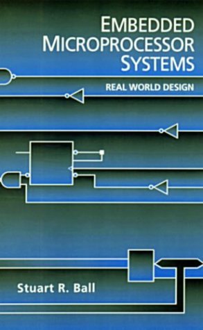 9780750697910: Embedded Microprocessor Systems: Real World Design