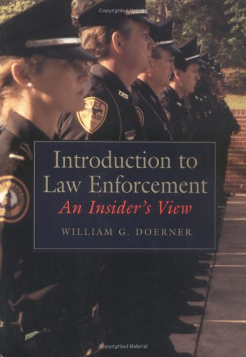 9780750698122: An Introduction to Law Enforcement: An Insider's View