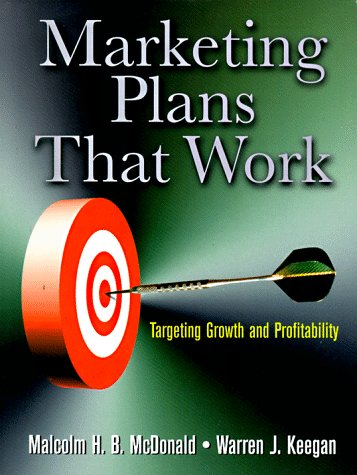 9780750698283: Marketing Plans That Work: Targeting Growth and Profitability